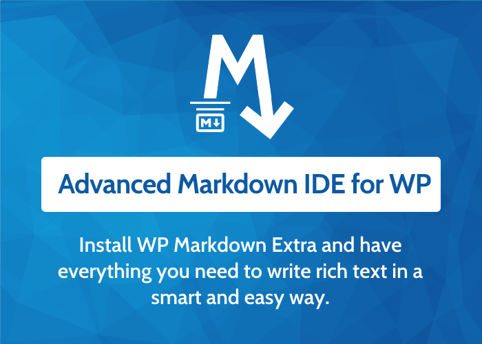 WP Markdown Extra - Advanced Markdown IDE for WP